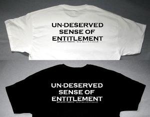 UN DESERVED SENSE OF ENTITLEMENT B&W